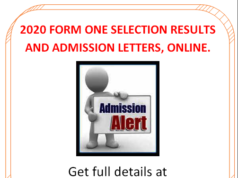 Form one selection results and admission letters 2020; Extra County schools