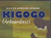 Free Kigogo notes, revision materials, KCSE questions and answers. Download now for free.
