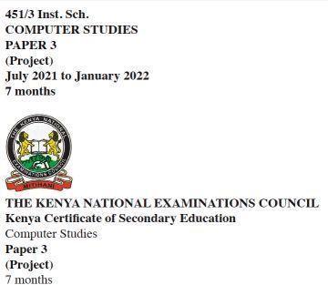 KCSE 2021 Computer Studies Project