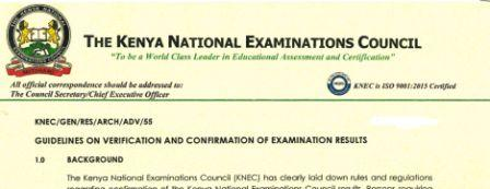 Knec new guidelines on verification and confirmation of KCSE, KCPE, PTE, Business and all other examinations.
