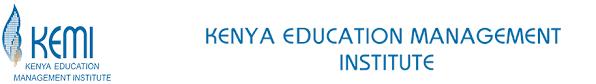Kenya Education Management Institute, kemi.